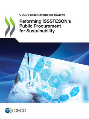 OECD Public Governance Reviews: Reforming ISSSTESON's Public Procurement for Sustainability: