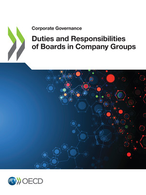 Corporate Governance: Duties and Responsibilities of Boards in Company Groups: