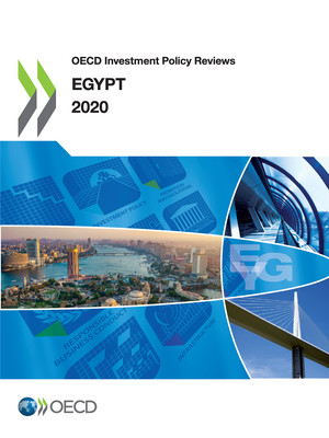 OECD Investment Policy Reviews: OECD Investment Policy Reviews: Egypt 2020: