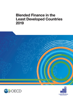 : Blended Finance in the Least Developed Countries 2019: