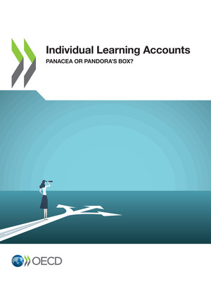 : Individual Learning Accounts : Panacea or Pandora's Box?
