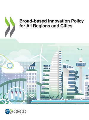 : Broad-based Innovation Policy for All Regions and Cities: