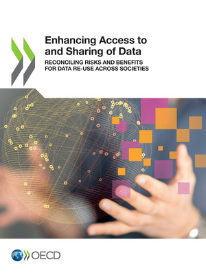 : Enhancing Access to and Sharing of Data: Reconciling Risks and Benefits for Data Re-use across Societies