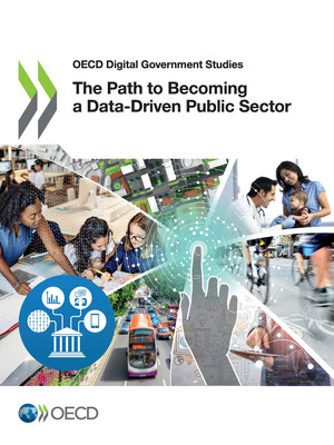 OECD Digital Government Studies: The Path to Becoming a Data-Driven Public Sector: