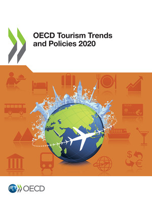 OECD Tourism Trends and Policies: OECD Tourism Trends and Policies 2020: