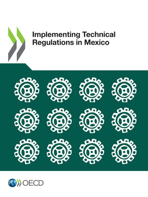 : Implementing Technical Regulations in Mexico:
