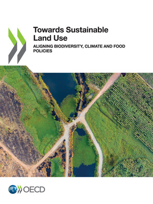 : Towards Sustainable Land Use: Aligning Biodiversity, Climate and Food Policies
