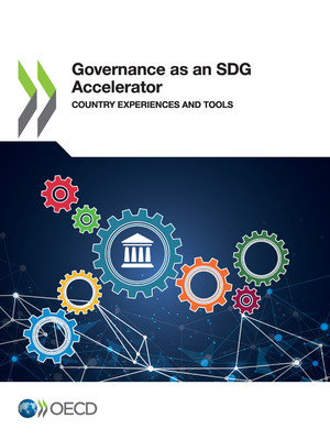 : Governance as an SDG Accelerator : Country Experiences and Tools
