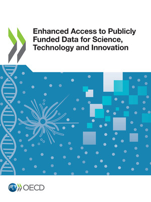 : Enhanced Access to Publicly Funded Data for Science, Technology and Innovation: