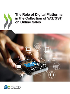 : The Role of Digital Platforms in the Collection of VAT/GST on Online Sales: