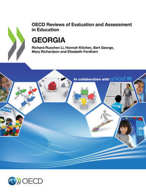 OECD Reviews of Evaluation and Assessment in Education: OECD Reviews of Evaluation and Assessment in Education: Georgia: