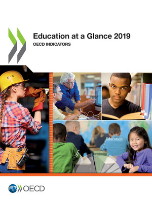Education at a Glance: Education at a Glance 2019: OECD Indicators