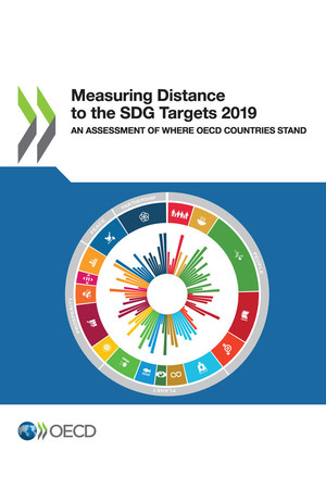 : Measuring Distance to the SDG Targets 2019: An Assessment of Where OECD Countries Stand