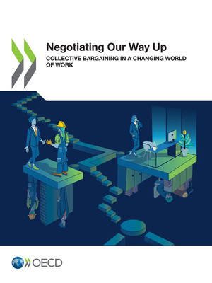 : Negotiating Our Way Up: Collective Bargaining in a Changing World of Work