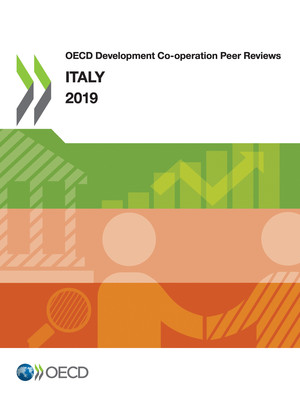 OECD Development Co-operation Peer Reviews: OECD Development Co-operation Peer Reviews: Italy 2019: