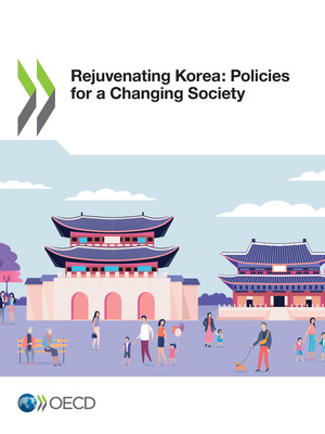 : Rejuvenating Korea: Policies for a Changing Society: