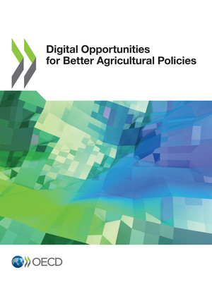 : Digital Opportunities for Better Agricultural Policies: