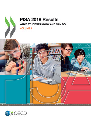 PISA: PISA 2018 Results (Volume I): What Students Know and Can Do