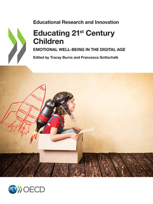 Educational Research and Innovation: Educating 21st Century Children: Emotional Well-being in the Digital Age