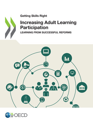 Getting Skills Right: Increasing Adult Learning Participation: Learning from Successful Reforms
