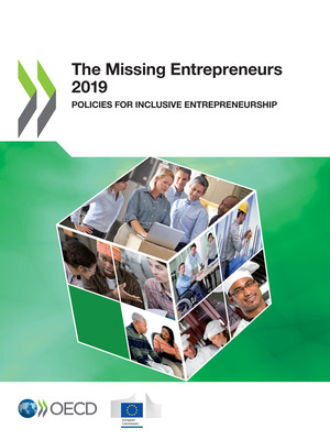 The Missing Entrepreneurs: The Missing Entrepreneurs 2019: Policies for Inclusive Entrepreneurship