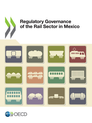 : Regulatory Governance of the Rail Sector in Mexico: