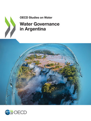 OECD Studies on Water: Water Governance in Argentina:
