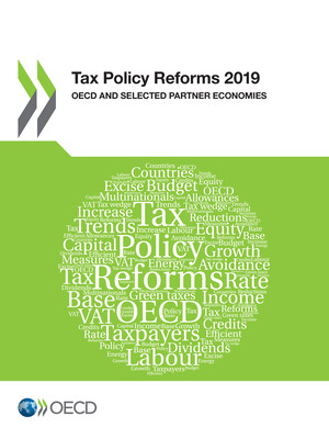 Tax Policy Reforms: Tax Policy Reforms 2019: OECD and Selected Partner Economies