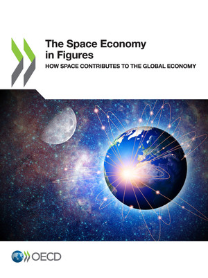 : The Space Economy in Figures: How Space Contributes to the Global Economy