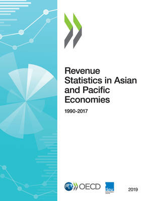 Revenue Statistics in Asian and Pacific Economies: Revenue Statistics in Asian and Pacific Economies 2019: