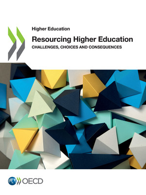Higher Education: Resourcing Higher Education: Challenges, Choices and Consequences