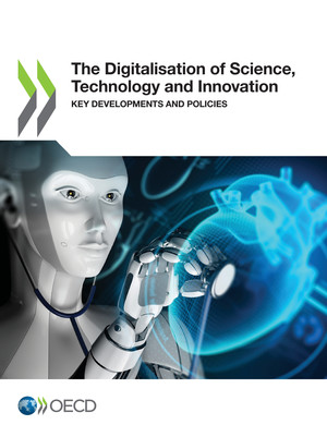 : The Digitalisation of Science, Technology and Innovation: Key Developments and Policies