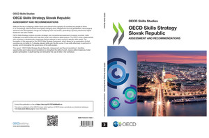 OECD Skills Studies: OECD Skills Strategy Slovak Republic: Assessment and Recommendations