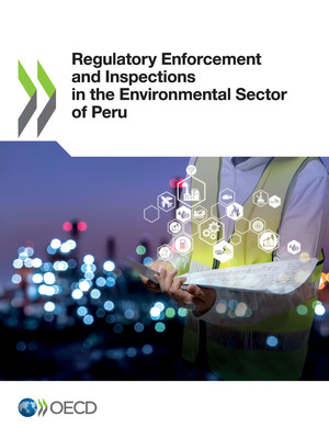 : Regulatory Enforcement and Inspections in the Environmental Sector of Peru: