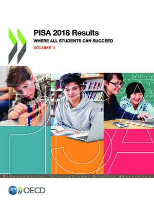 PISA: PISA 2018 Results (Volume II): Where All Students Can Succeed